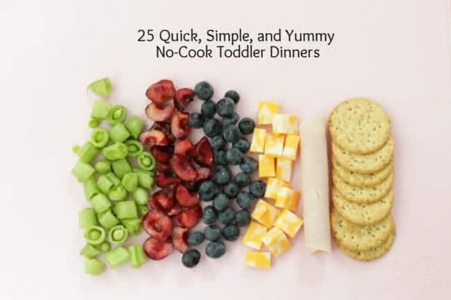 no cook toddler dinners