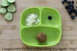 Why to Stop Calling Your Toddler a Picky Eater