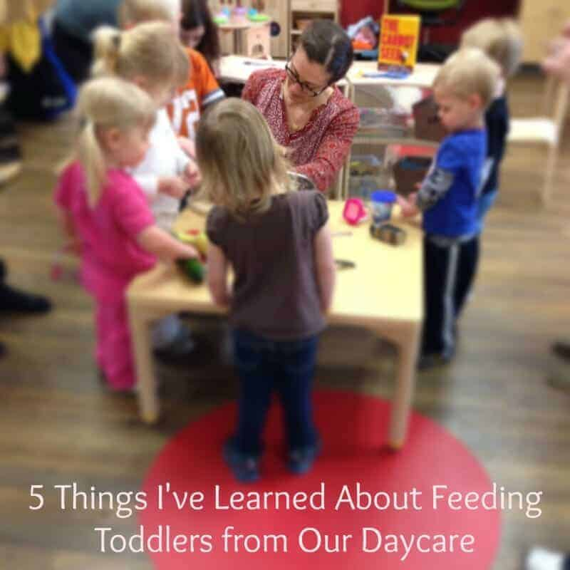 5 Things I've Learned About Feeding Toddlers From Our Daycare