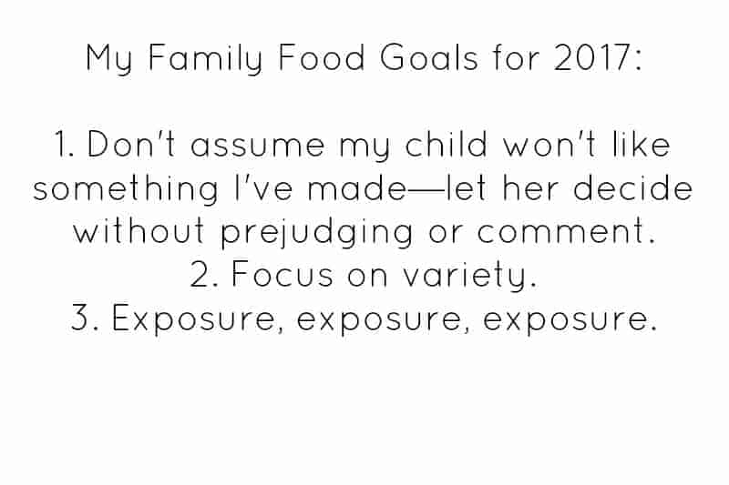 My Family Food Goals for 2017