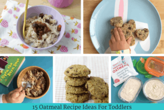 15 Oatmeal Recipes for Toddlers