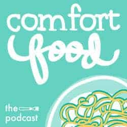 Welcome to the Comfort Food Podcast!