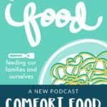 comfort food podcast pin