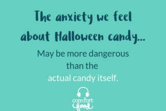 Podcast Ep #13: How Not to Freak Out About Halloween Candy