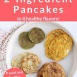 2 ingred pancakes pin 1