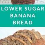lower sugar banana bread pin 1