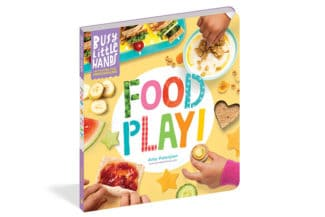 The Best Cookbook for Little Kids: Food Play!